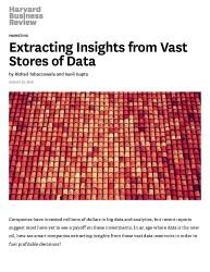 Extracting Insights from Vast Stores of Data